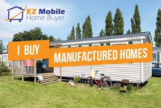 We buy mobile homes Austin, Sell a Manufactured Home Today