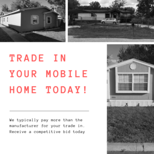 Should I Trade In My Mobile Home or Sell It For Cash? on stilt homes, vacation homes, prefab homes, metal homes, awnings for homes, movable homes, ranch homes, victorian homes, miniature homes, multi-family homes, portable homes, mega homes, old homes, brick homes, trailer homes, townhouse homes, prefabricated homes, unique homes, colorado homes, rv homes,